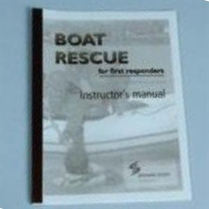 Boat Rescue for first responders: Instructor Guide